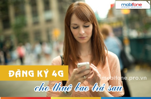Đăng ký các gói 4G Mobifone cho thuê bao trả sau