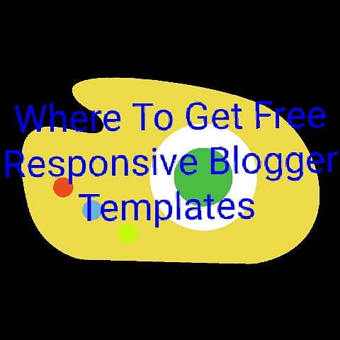 Where To Get Free Responsive Blogger Templates