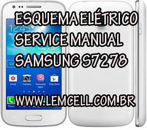 Service-Manual-schematic-Diagram-Cell-Phone-Smartphone-Celular-Esquema-Elétrico-Celular-Samsung-Galaxy-Ace-3-GT-S7278