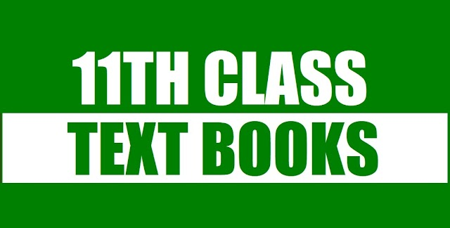 11th Class (Inter Part-1) Text Books of All Subjects
