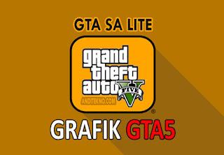 GTA SA Lite Mod GTA V Android APK + Data (300MB)