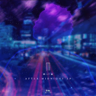 [feature]Mile - After Midnight EP