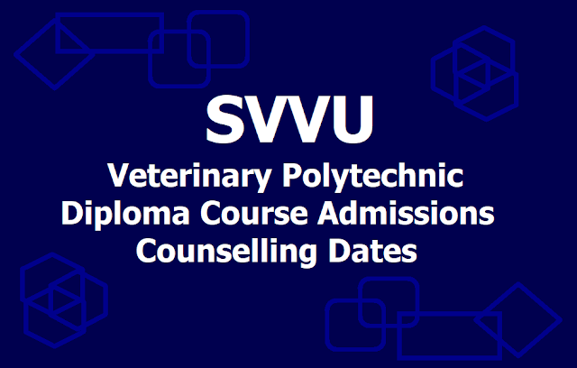 SVVU Polytechnic Diploma courses Admissions counselling Dates 2019