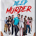 Deep Murder Pre-Orders Available Now! Releasing on DVD 8/6