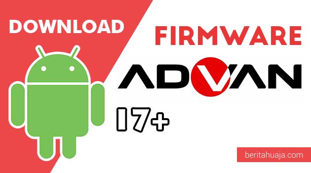 Download Firmware / Stock ROM Advan I7 Plus All Version