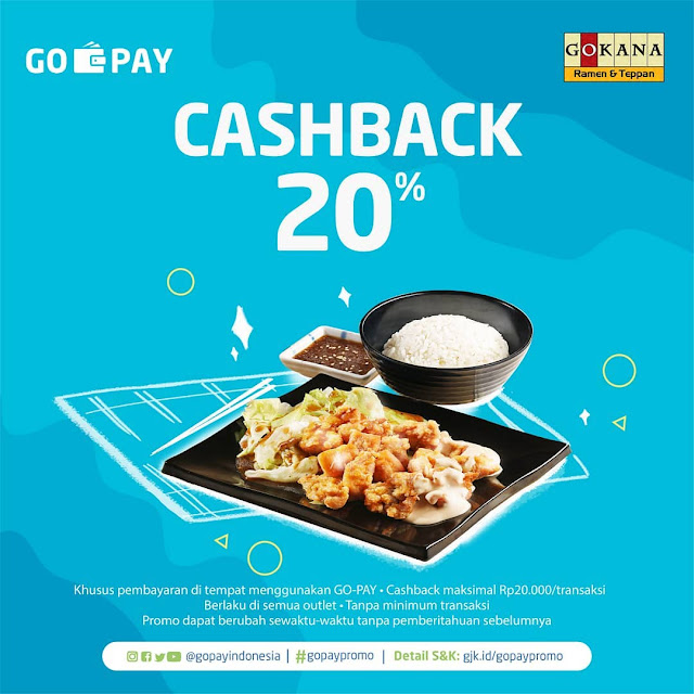#Gokana - #Promo Cashback 20% Maks 20K Pakai GOPAY (s.d 31 Maret 2019)
