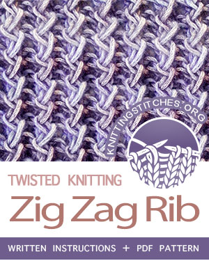 TWISTED STITCHES --  #howtoknit the Zig Zag Rib (Rick Rack stitch). FREE written instructions, PDF knitting pattern.  #knittingstitches #knit