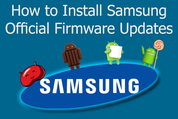 How to install Samsung Official/Stock Firmware Updates