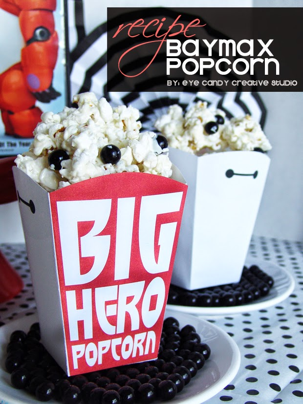 family movie night, popcorn recipe, Baymax popcorn boxes, party treats