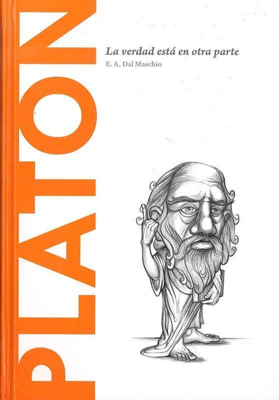 Platón: La verdad está en otra parte – E. A. Dal Maschio