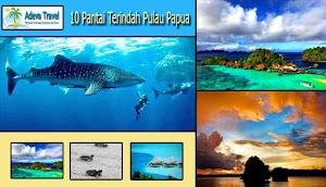 10 Pantai Papua Yang Indah Nan Eksotis