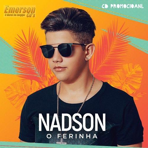 Nadson O Ferinha - CD Novo Verão 2019