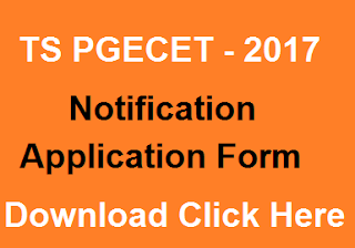 TS PGECET 2017 Notification, TS PGECET 2017 Application Form, TS PGECET 2017 Exam Dates