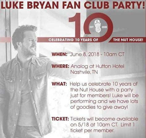 Luke bryan announces fan club party 2018 cma fest autograph luke bryan that he will be holding a members only fan club party to celebrate the 10th anniversary of his nut house fan club the party will take place on m4hsunfo