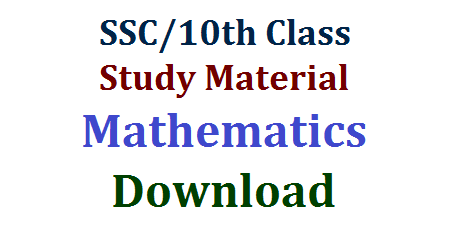 SSC/10th Class Mathematics Study Material Download  10th class Mathematics Study Materials Download | SSC Maths Study Material Download | Important Questions in Maths for Paper I and Paper II | Chapter wise Important Bits and Questions with Long Answer and short Answer | Useful Mathematics Study Material for AP and Telangana SSC Public Examinations | Sets Real Numbers Statastics Trignometry Applications of Trignometry Co ordinate Geometry Series Similar Triangles Polynomials Bits and Supprtive Material Marks Gainer Download ssc-10th-class-mathematics-study-material-question-bit-bank-marks-gainer-download