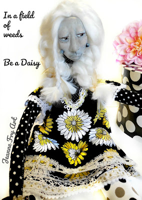 In a field of weeds Be a Daisy - OOAK Art Doll Appalachian Folk Art