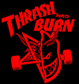 thrash and burn ©
