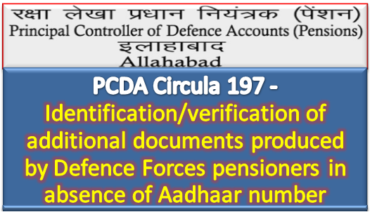 identification-verification-of-additional-documents-produced-by-defence-forces-pensioners-in-absence-of-aadhaar-paramnews