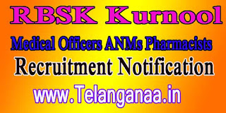 RBSK Rashtriya Bal Swasthya Karyakram Kurnool Recruitment Notification 2016 - 160 Medical Officers ANM Pharmacist Posts