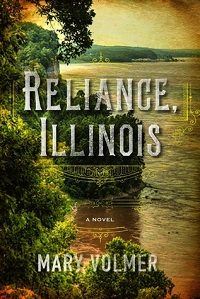 Reading the Past: Mary Volmer's Reliance, Illinois: small-town life