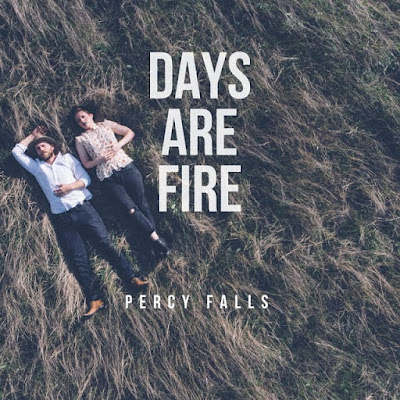 """Percy Falls Unveil New Single """"Days Are Fire"""""""