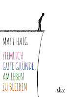 https://www.dtv.de/buch/matt-haig-ziemlich-gute-gruende-am-leben-zu-bleiben-28071/