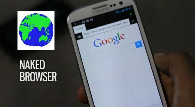Naked Browser - Ο πιο ελαφρύς browser με μέγεθος μόλις 130KB