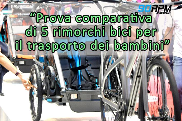 Immagine di copertina dell'articolo che parla dei carrellini per il trasporto dei bambini, trainati dalla bicicletta