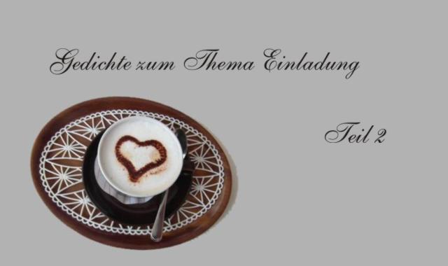 Kaffeetasse- Gedichte Einladung