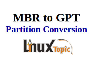 Steps to Convert MBR to GPT Ubuntu / Debian with Images - linuxtopic