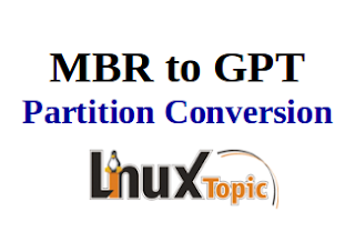 Step by Step conversion of MBR partition table to GPT & Install Grub-efi; convert mbr to gpt ; mbr to gpt partition table conversion