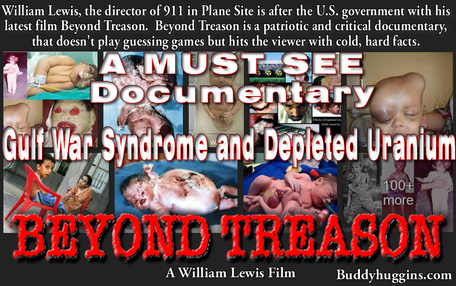 Beyond Treason FULL LENGTH Documentary - Truth About Depleted Uranium