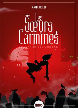 Couverture livre - critique littéraire - Ariel Holzl - Les sœurs Carmines