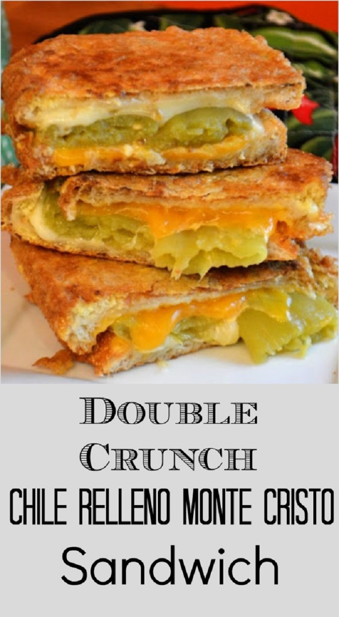 Double Crunch Chile Relleno Monte Cristo Grilled Cheese
