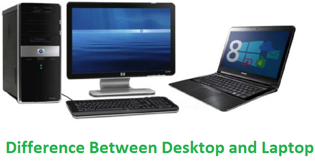 desktop vs laptop,laptop vs desktop ,which is better laptop or computer,difference between laptop and desktop,difference between laptop and desktop in hindi