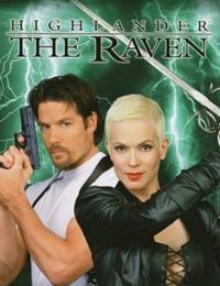 Highlander: The Raven   Bmovies
