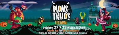 Festival MONSTRUOS 2018  | Halloween en Museo del Chico