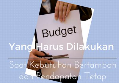 mengaturkeuangan_kebutuhanmeningkat_pendapatantetap_rahayupawitri
