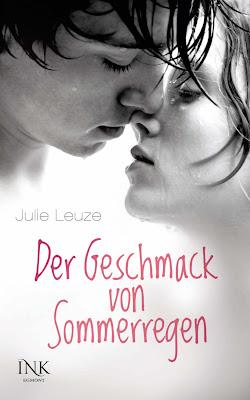 """""""Der Geschmack von Sommerregen"""" von Julie Leuze"""