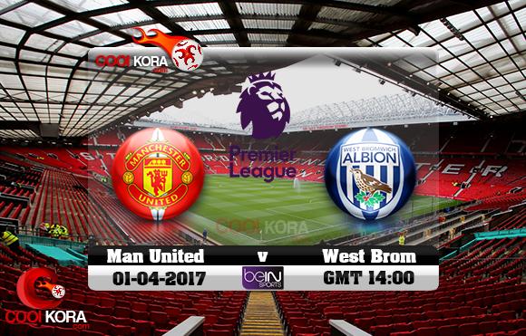 مشاهدة مباراة مانشستر يونايتد ووست بروميتش اليوم 1-4-2017 في الدوري الإنجليزي