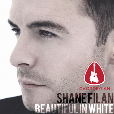 Lirik dan chord Beautiful In White - Shane Filan