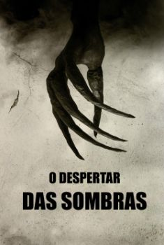 O Despertar das Sombras Torrent - WEB-DL 720p/1080p Dual Áudio