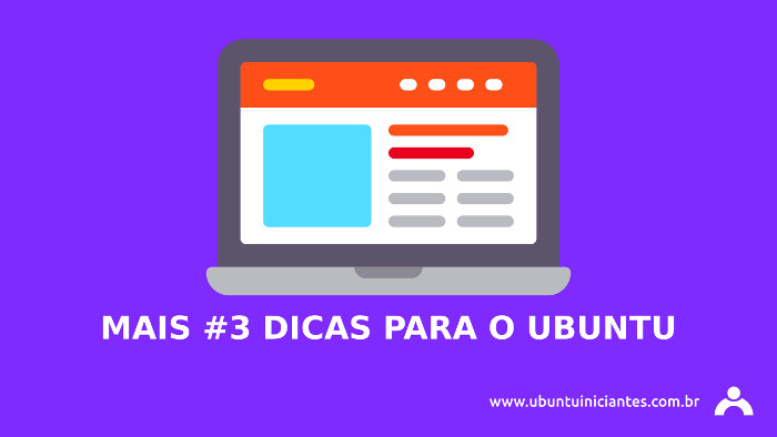 mais 3 dicas novas para usar no ubuntu linux