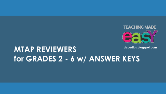 MTAP Reviewers for Grades 2 - 6 with Answer Keys