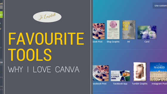 My Favourite Tools: Why I Love Canva @Canva