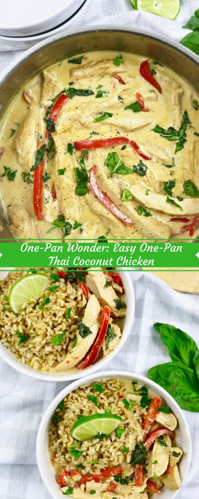 One-Pan Wonder: Easy One-Pan Thai Coconut Chicken