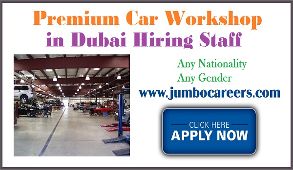 Latets Auto mobile jobs in Dubai, Car work shop jobs opportunities in UAE,