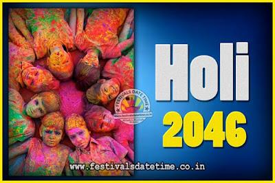 2046 Holi Festival Date & Time, 2046 Holi Calendar