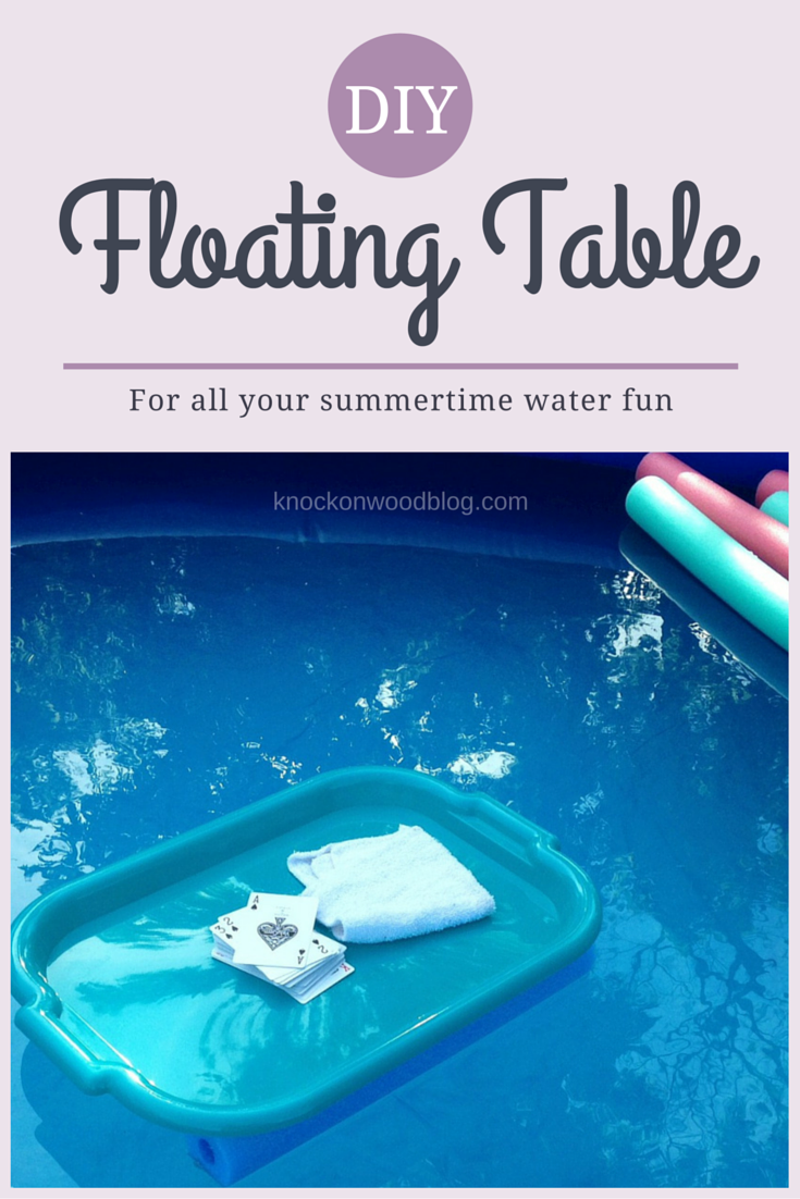 DIY Floating Table For The Pool