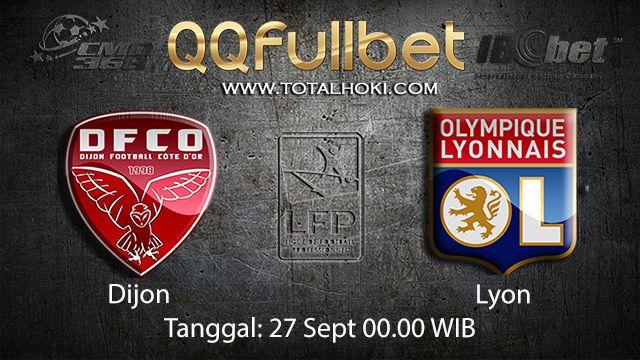Prediksi Bola Jitu Dijon vs Lyon 27 September 2018 ( French Ligue 1 )